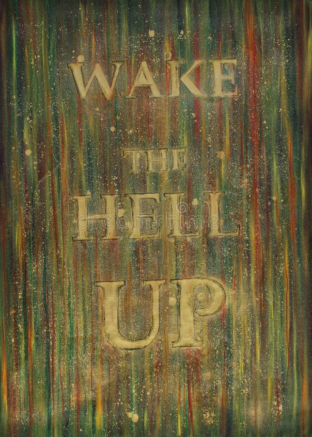 Wake the hell up stock illustration