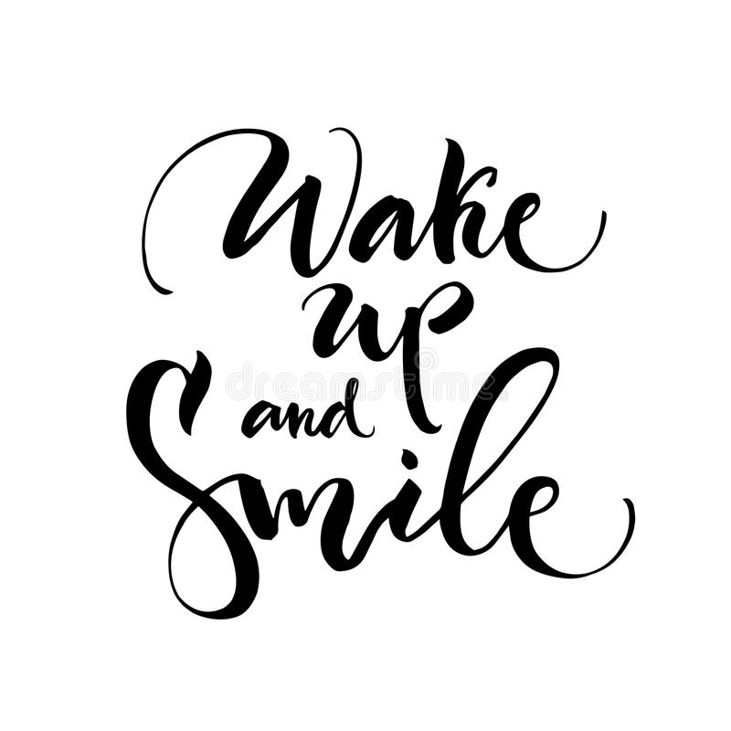 Wake up and smile lettering on white background. Vector inspiration and motivation phrase. royalty free stock photo