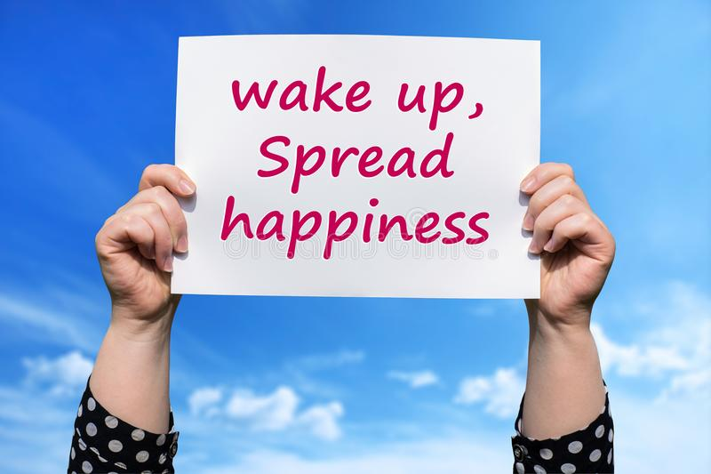 Wake up, Spread happiness royalty free stock images