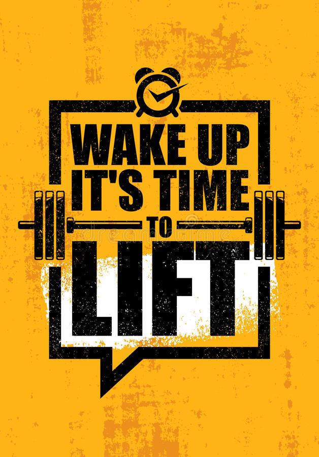 Wake Up It Is Time To Lift. Gym Fitness Motivation Quote Poster Concept. Barbell Poster Vector Rough Illustration. On Grunge Background stock illustration