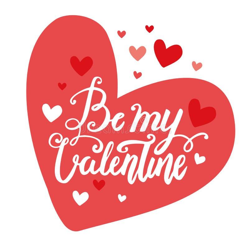 Walentynki ` s dnia wektoru muśnięcia literowania ręka rysująca pocztówka Jest mój walentynką w czerwonej kierowej ilustraci ilustracji