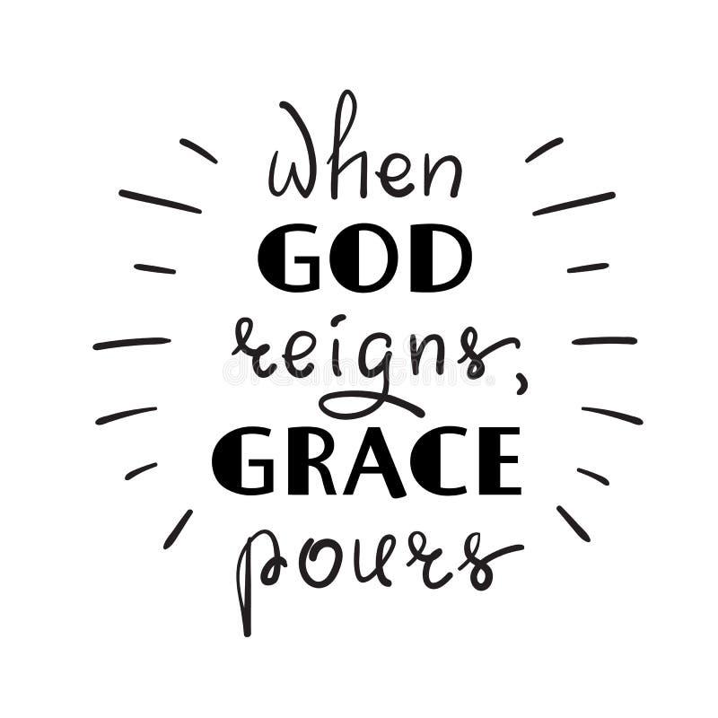 Wanneer de God regeert, giet de Gunst vector illustratie