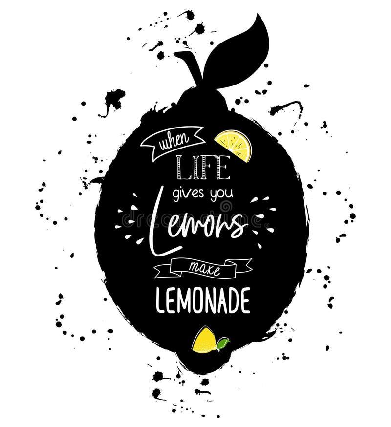 Wanneer het leven u citroen geeft maak limonade vector illustratie