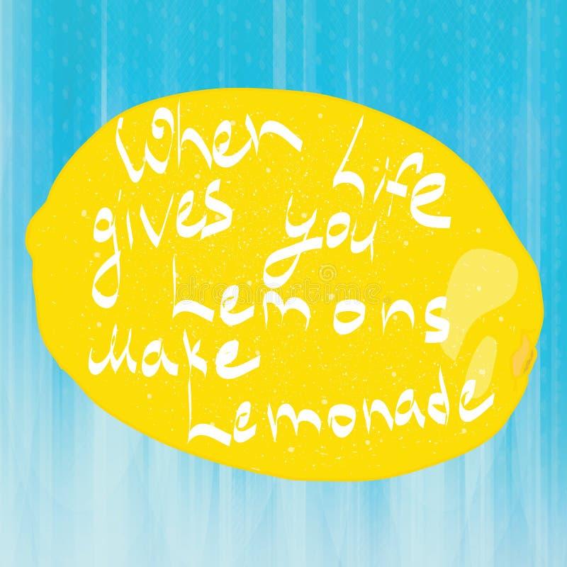 Wanneer het leven u citroen geeft maak limonade stock illustratie