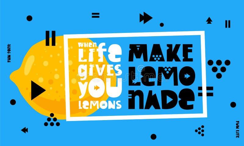 Wanneer het leven u citroenen geeft, maak limonade vector illustratie