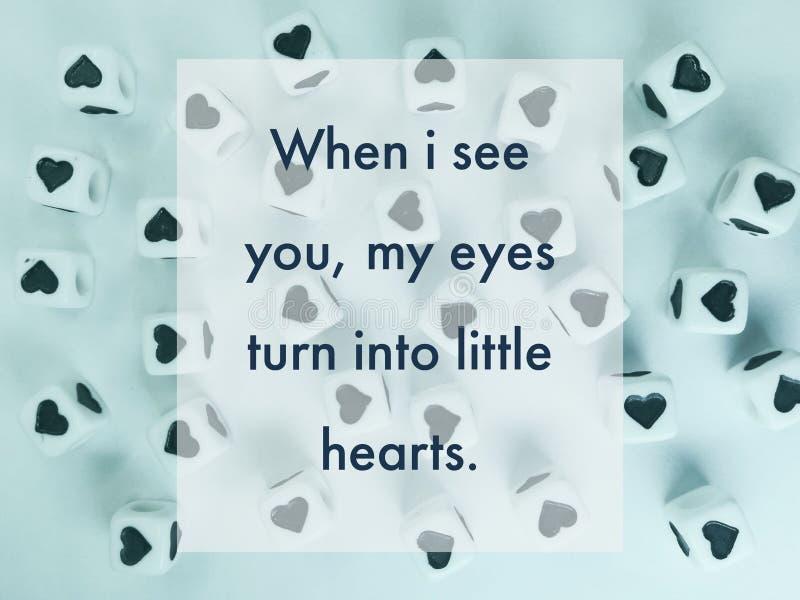 Wanneer ik u mijn ogen word kleine inspirational harten zie citeer royalty-vrije stock afbeelding
