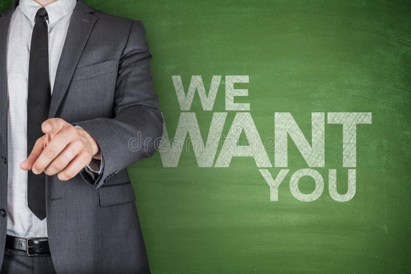 We Want You On Blackboard. On green blackboard stock image