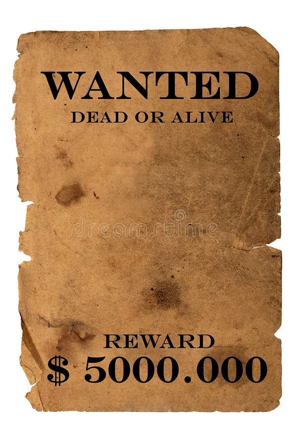 Wanted. Dead or alive isolated