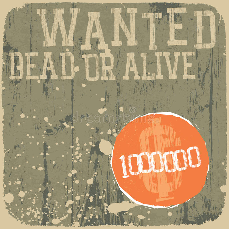 Wanted! Dead Or Alive. Stock Image