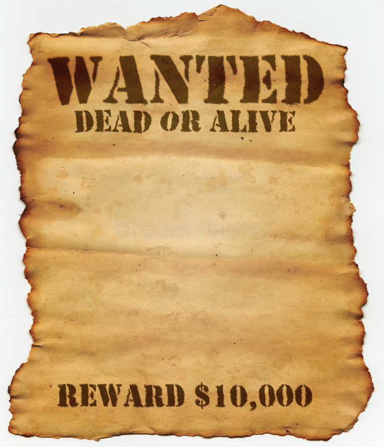 Wanted Dead or Alive. Reward $10,000 royalty free stock photos