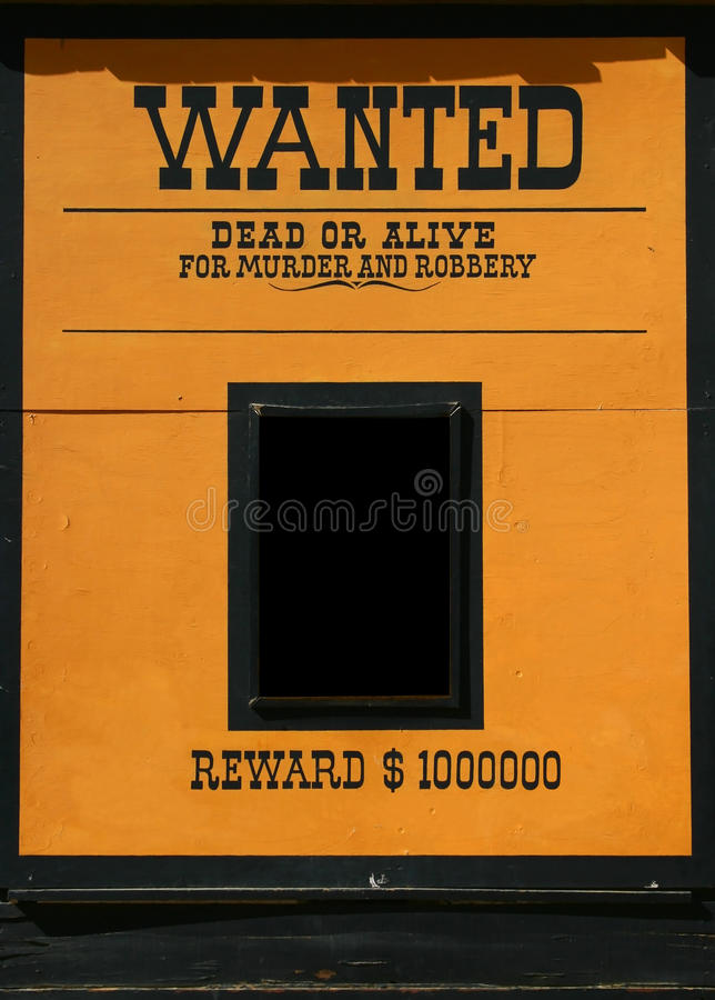Wanted dead or alive poster. Wanted dead or alive old poster with a frame for a head or text. American wild wild west royalty free stock photo
