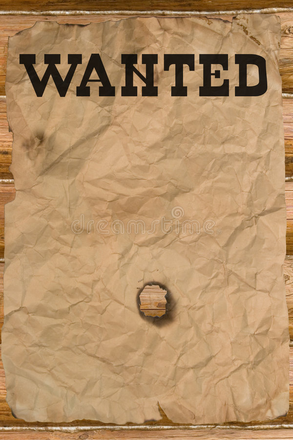 Wanted poster with a hole. (vintage Wild West style royalty free stock image