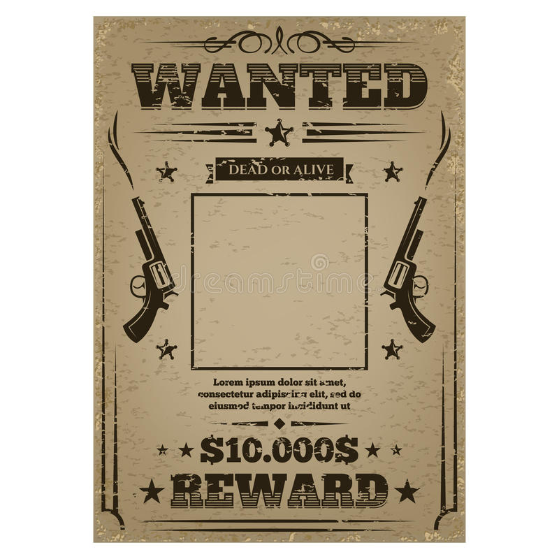 Wanted poster with rough texture. Template for work or play, western gangster and criminal notice paper with empty frame. Vector illustration on white vector illustration