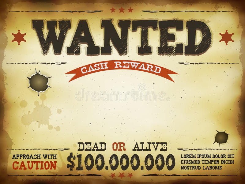 Illustration Of A Vintage Old Wanted Horizontal Placard Poster Template,  With Dead Or Alive Inscription, 100 000 000 Dollars Cash Reward As In Far  West And ...