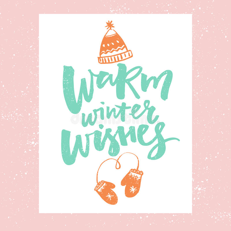 Warm winter wishes. Christmas card design. Vector typography with hand drawn illustrations of hat and mittens royalty free illustration