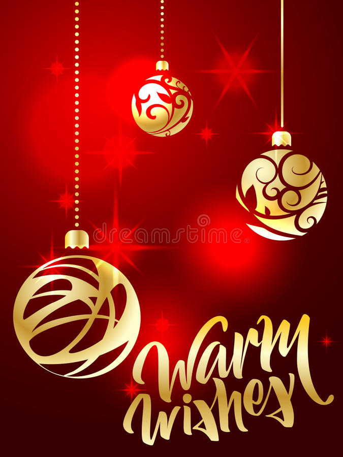 Warm wishes lettering. Hand written Warm wishes poster. Modern h. And lettering on a red background with golden Christmas balls. vector illustration stock illustration