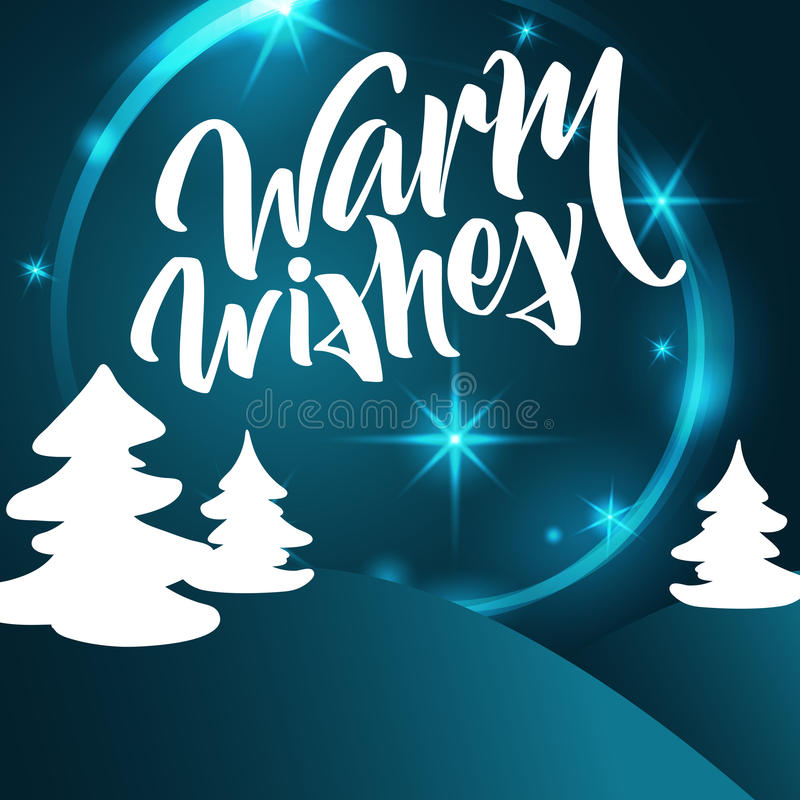 Warm wishes lettering. Hand written Warm wishes poster. Modern h. And lettering on a turquoise background with Christmas tree. vector illustration royalty free illustration