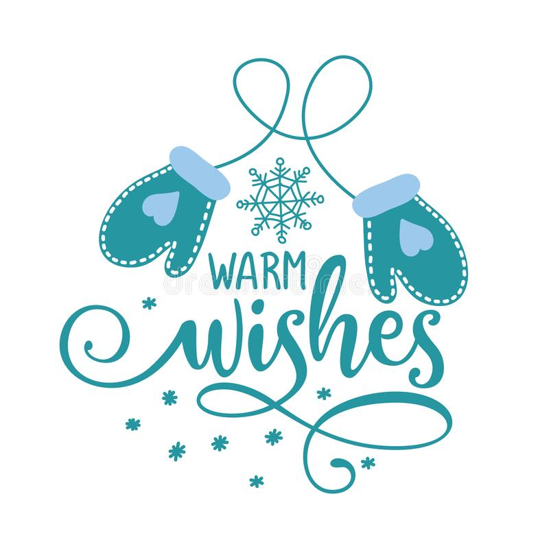Free Warm Wishes - Winter Romantic Lettering With Gloves. Royalty Free Stock Photos - 161944498