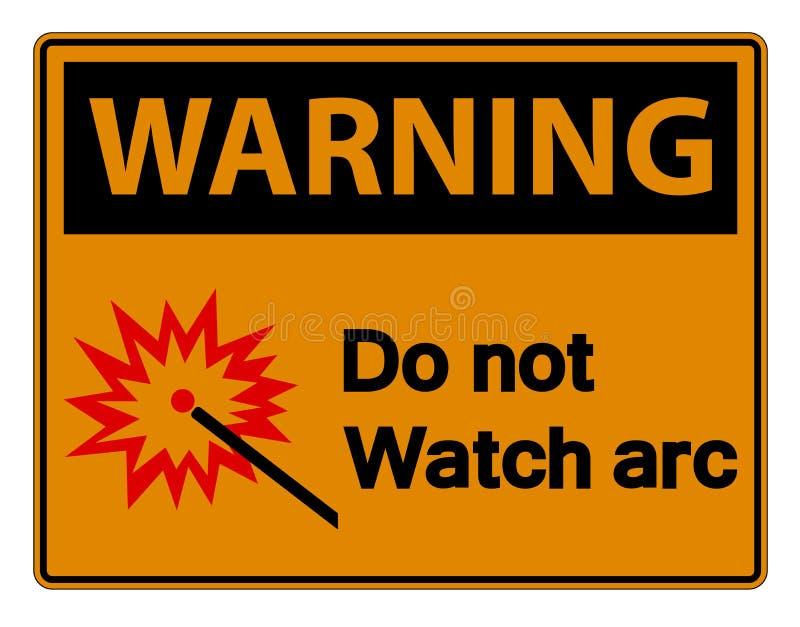 Warnend tun Sie nicht Uhr-Bogen-Symbol-Zeichen auf weißem Hintergrund, Vektor-Illustration stock abbildung