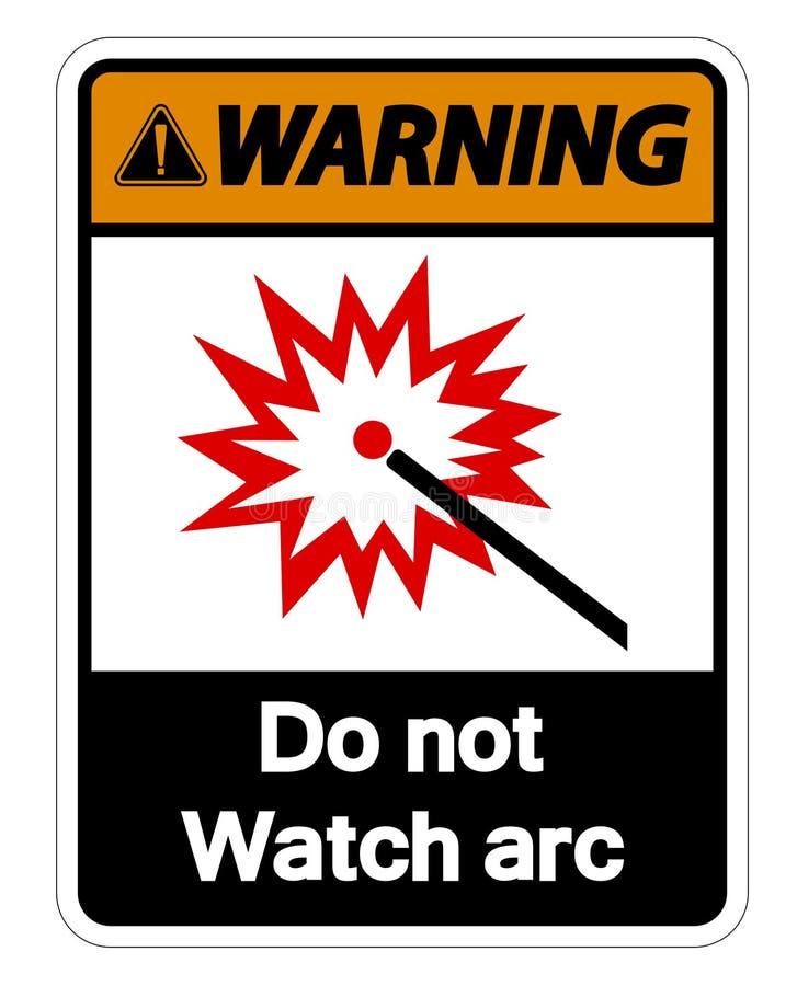 Warnend tun Sie nicht Uhr-Bogen-Symbol-Zeichen auf weißem Hintergrund, Vektor-Illustration vektor abbildung