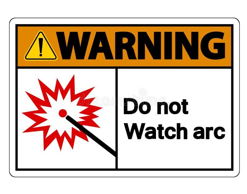 Warnend tun Sie nicht Uhr-Bogen-Symbol-Zeichen auf weißem Hintergrund, Vektor-Illustration lizenzfreie abbildung