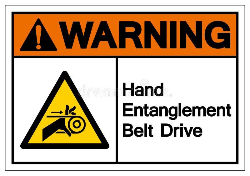 Warnendes Handverwicklungs-Riemenantrieb-Symbol-Zeichen, Vektor-Illustration, Isolat auf weißem Hintergrund-Aufkleber EPS10 stock abbildung