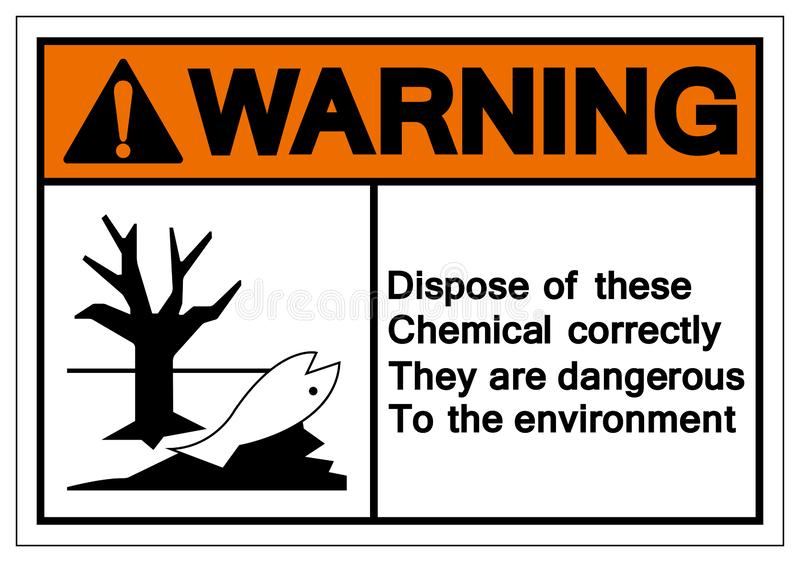 Warning Dispose Of These Chemical Correctly They are dangerous to the Environment Symbol Sign, Vector Illustration, Isolate On vector illustration