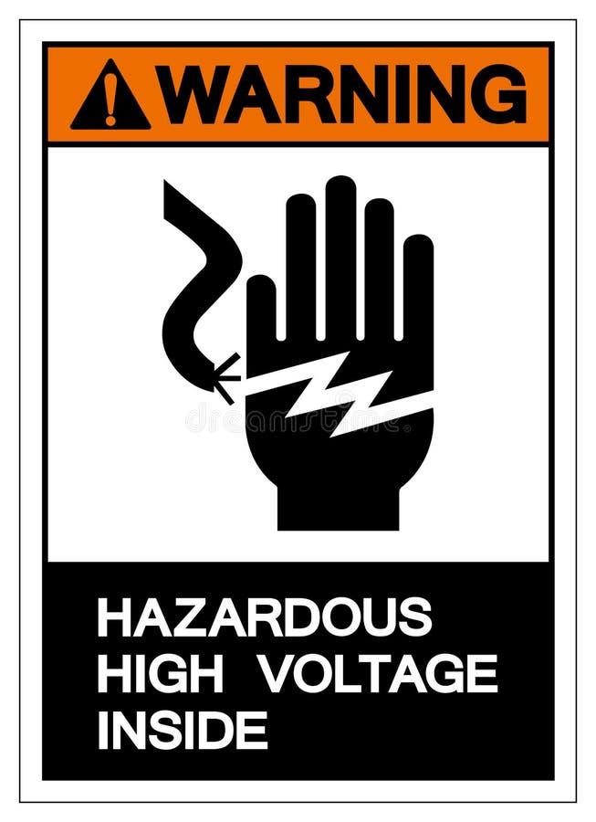 Warning Hazardous High Voltage Inside Symbol Sign,Vector Illustration,Isolate On White Background Label. EPS10 vector illustration