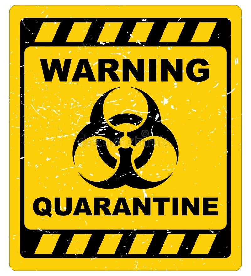 Warning quarantine sign. Grunge yellow and black sign with warning quarantine text graphics royalty free illustration