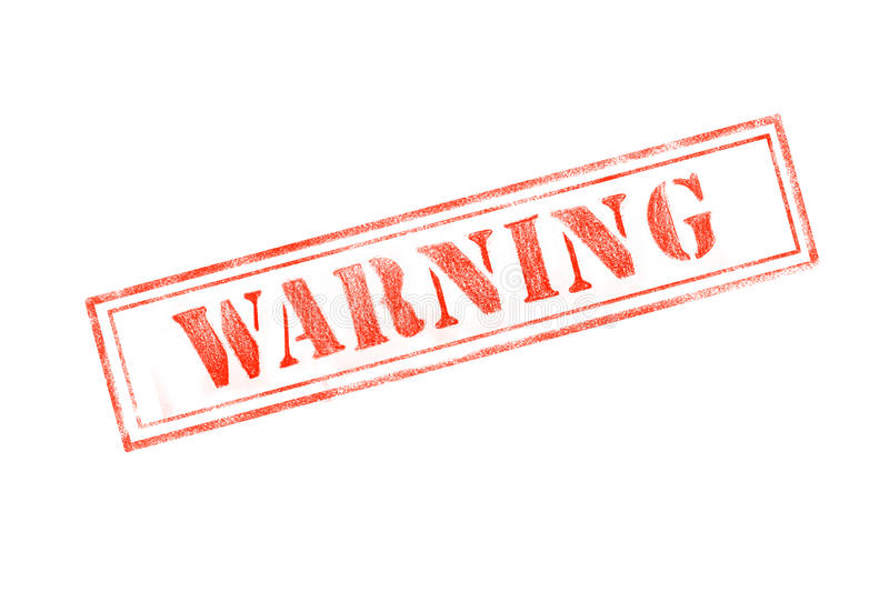 `WARNING ` rubber stamp over a white background stock photography