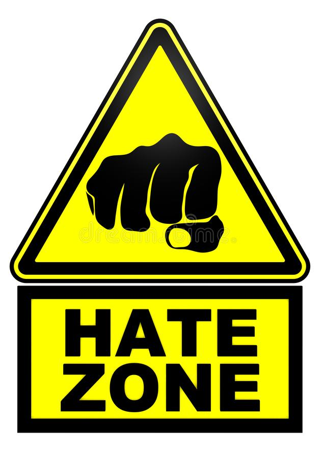 Hate zone. Warning sign royalty free illustration