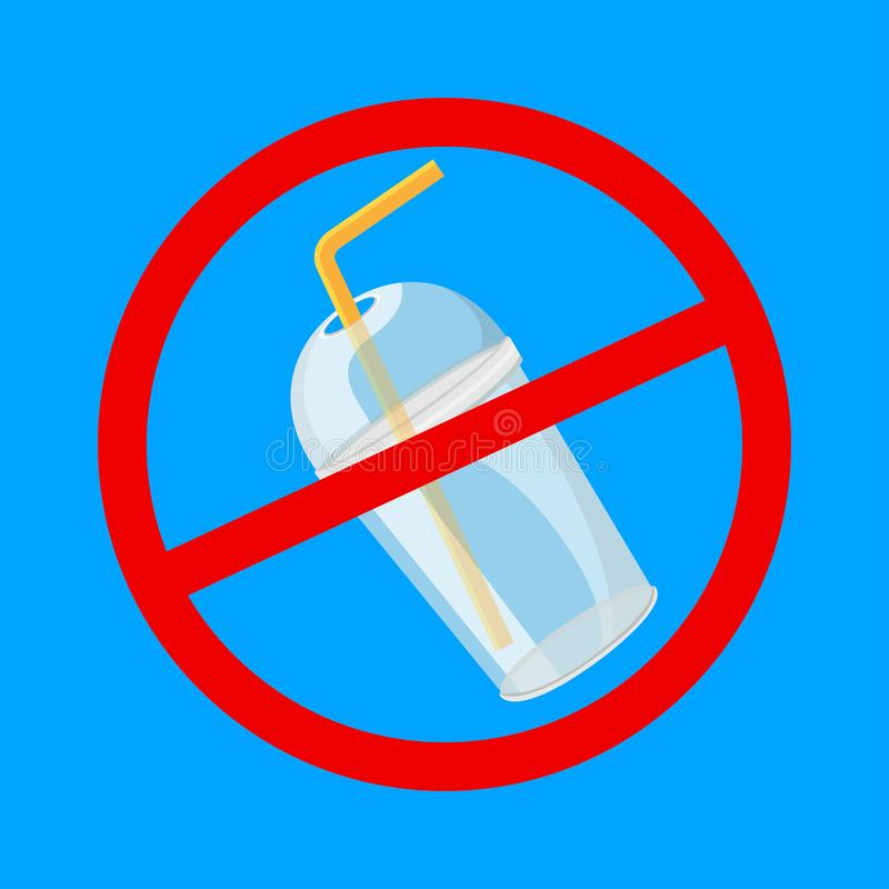 Warning sign stop plastic cup and straws waste isolated blue background, ban plastic waste in forbidden red logo sign, symbol stock illustration