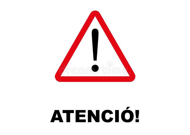 Warning Signpost written in Catalan language. Vector format available AI illustrator stock illustration
