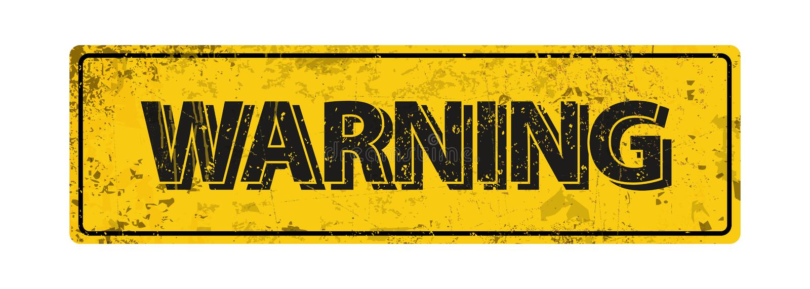 Warning - Vector illustration - vintage rusty metal sign. On white background royalty free illustration