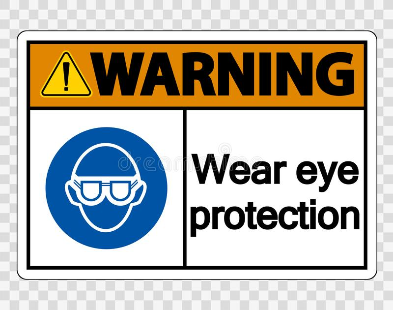 symbol Warning Wear eye protection on transparent background stock illustration