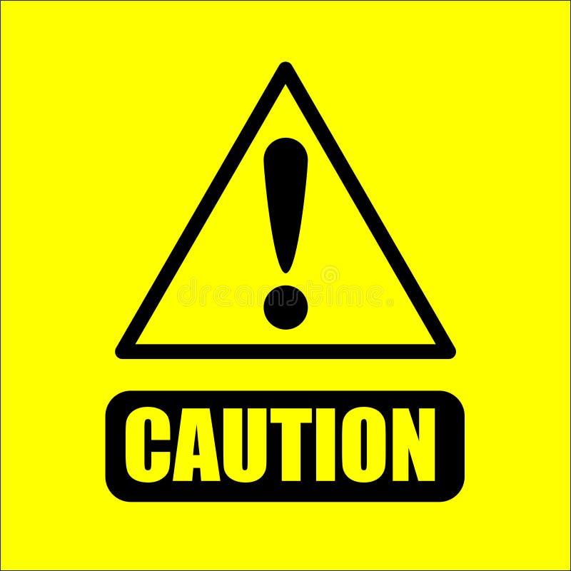 Warnzeichen der Vorsicht auf gelbem Hintergrundvektor vektor abbildung
