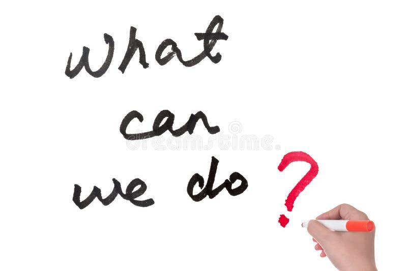 Was können wir tun? stockfotos