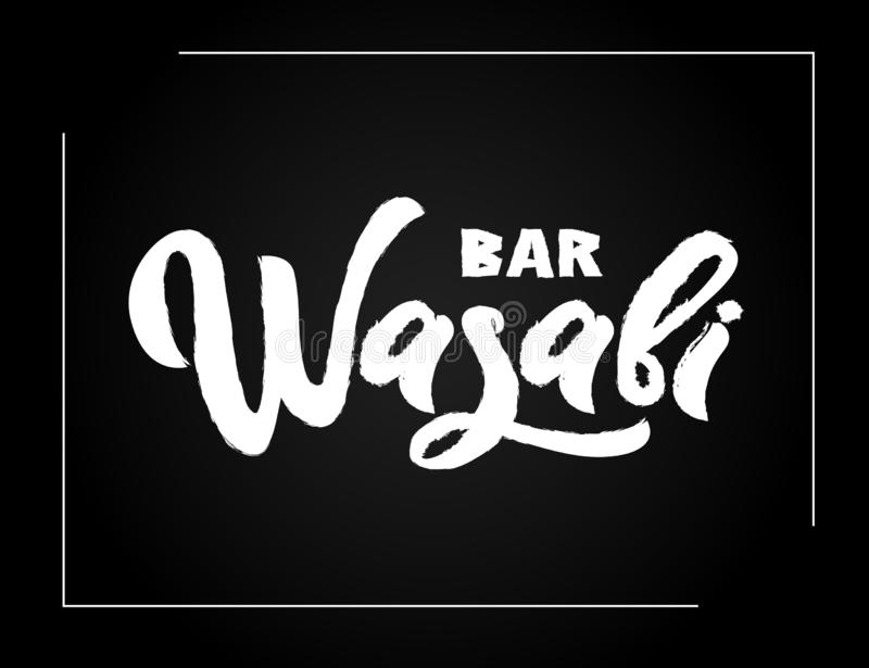 Wasabi bar hand calligraphy lettering on black background, emblem of Japanese food. Vector vector illustration
