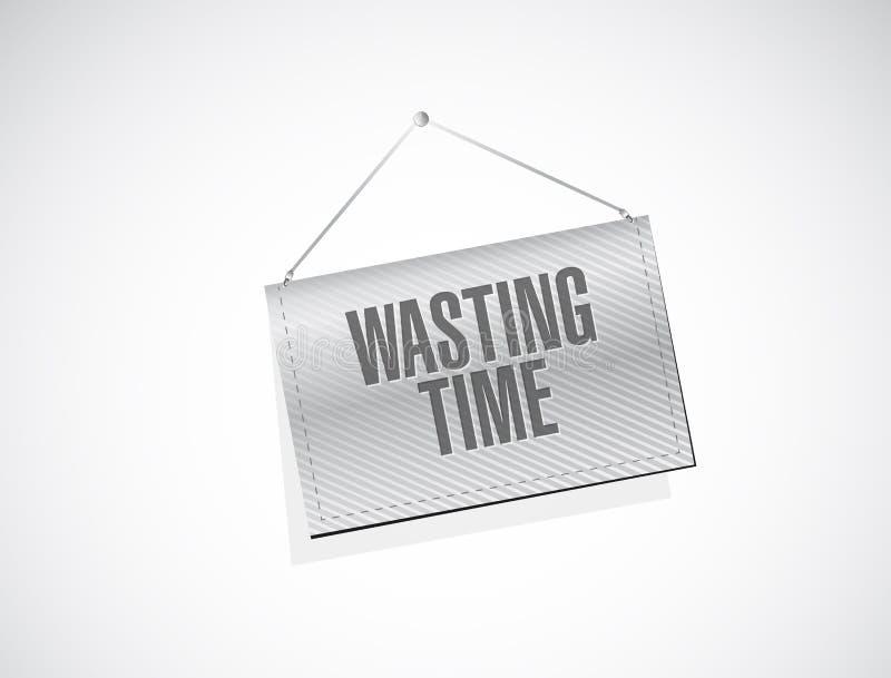 Wasting time hanging banner sign concept vector illustration