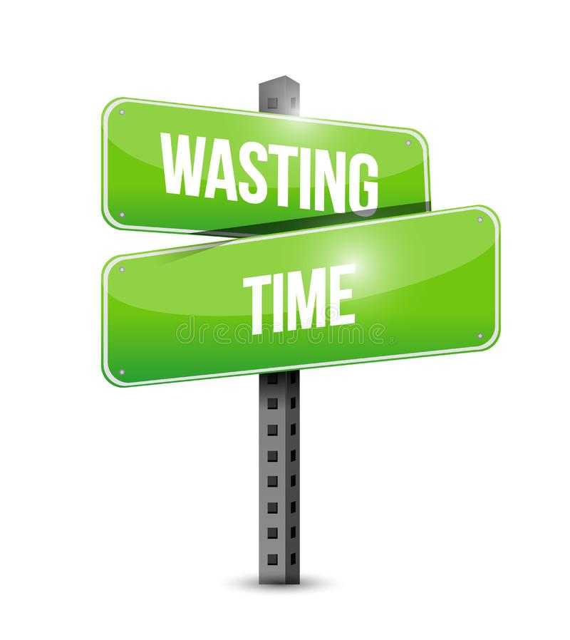 Wasting time street sign concept illustration vector illustration