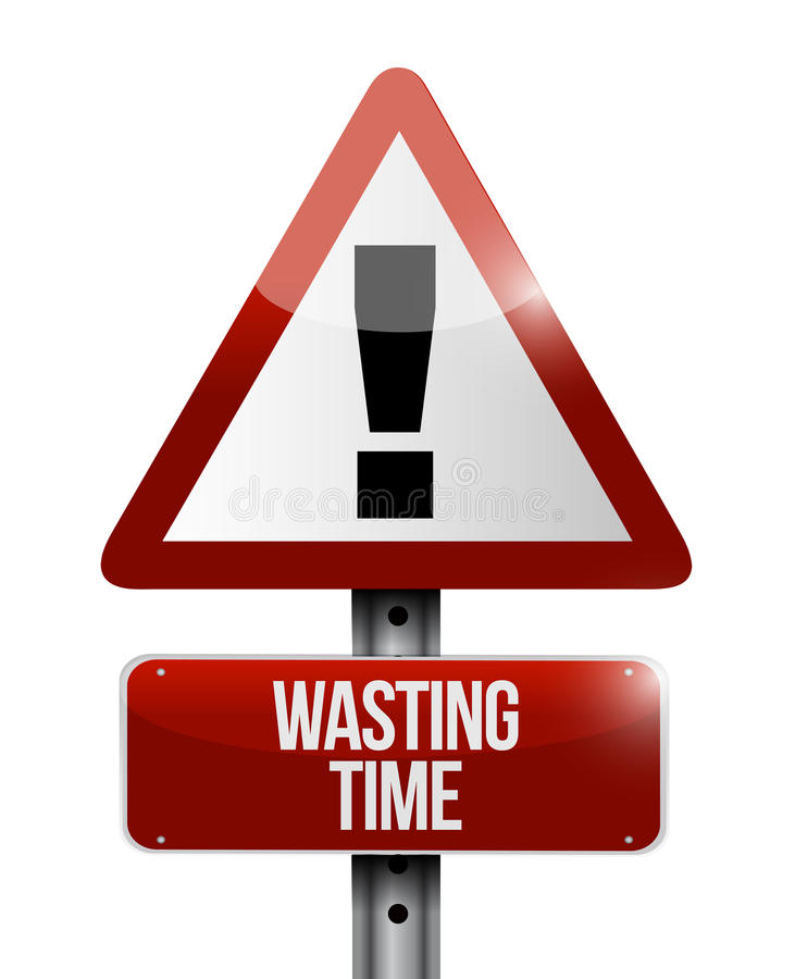 Wasting time warning road sign concept stock illustration