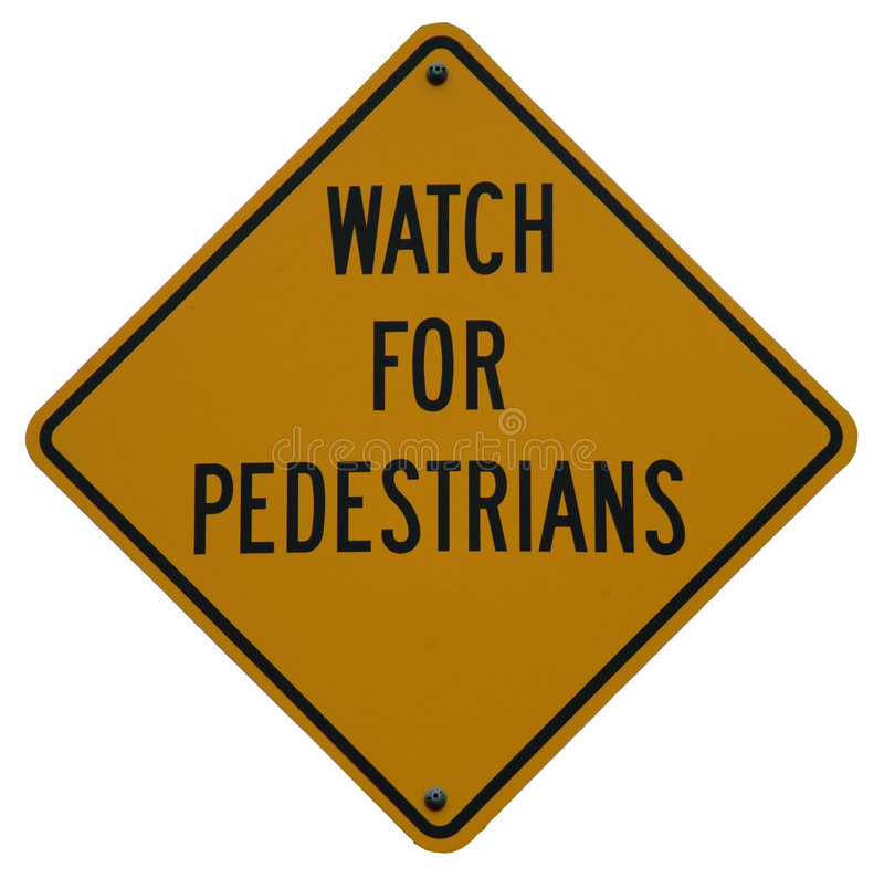 Watch For Pedestrians. Sign stock image
