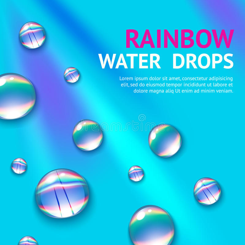 Water Drops With Rainbow. Realistic water drops with colorful rainbow reflection inside poster vector illustration vector illustration