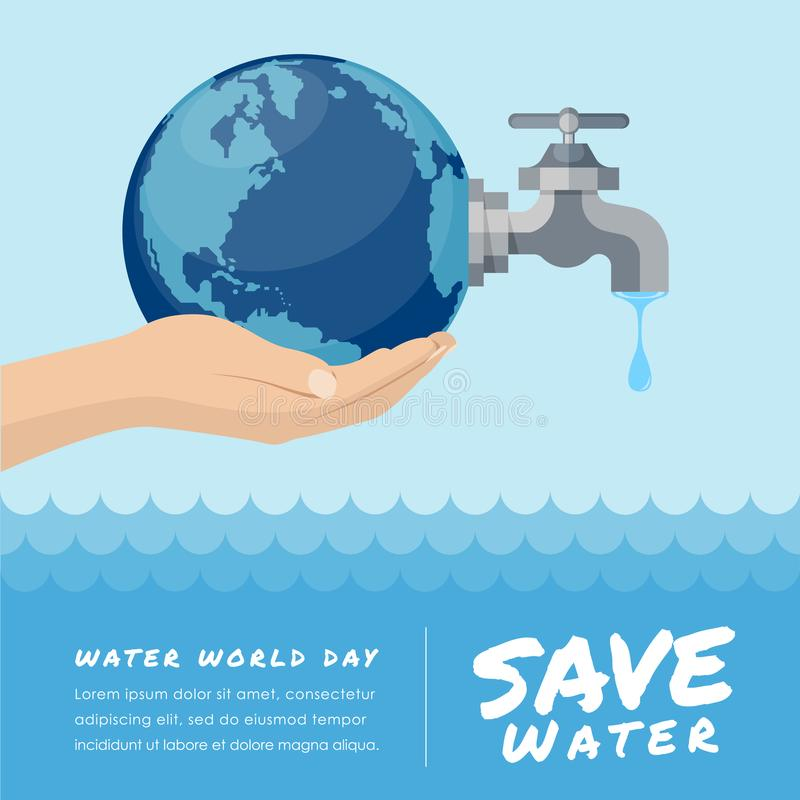 Water world day with hand hold faucet or water tap with a drop of water out to earth and save water text vector design royalty free illustration