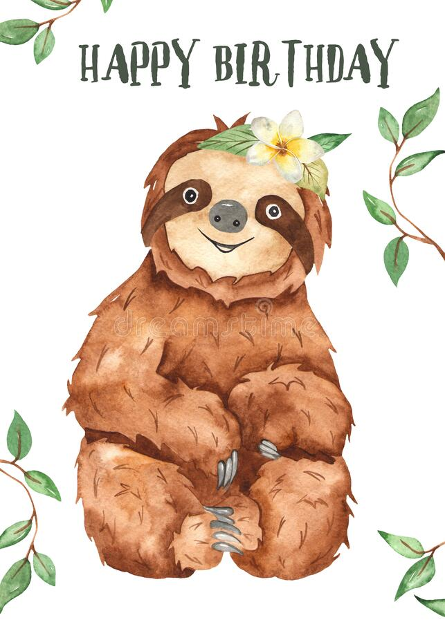 Watercolor card with cute baby animal sloth Happy Birthday. Cute cartoon baby animal sloth. Watercolor hand painted Happy Birthday card royalty free illustration