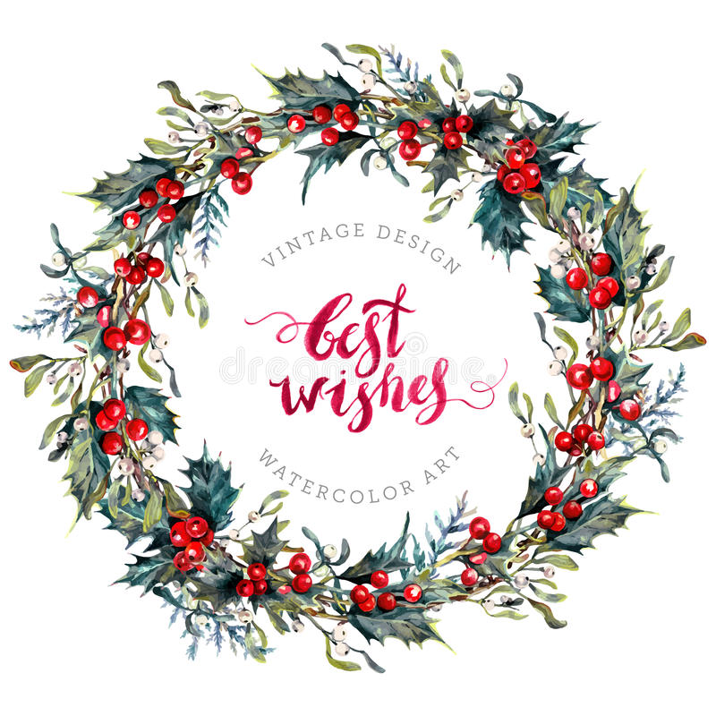Watercolor Christmas Wreath of Holly and Mistletoe. Watercolor Christmas Wreath Made of Holly Berries and Green Leaves, Mistletoe and Cypress Branches. New Year vector illustration