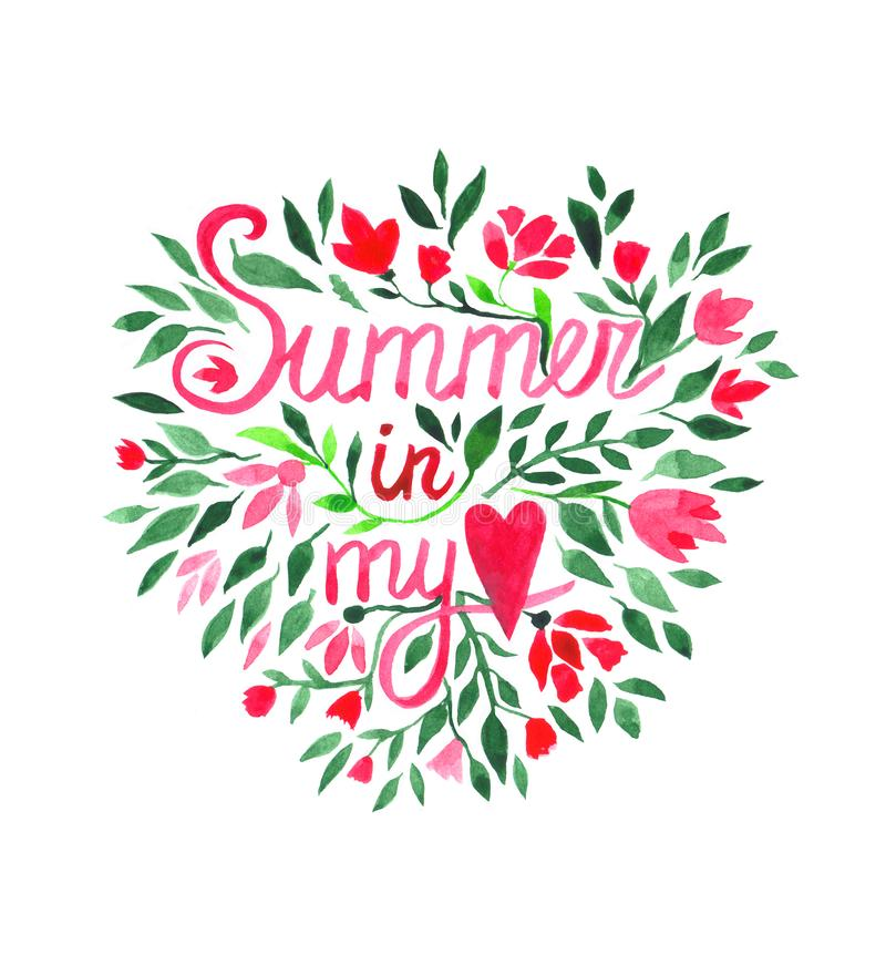 Watercolor hand painted design elements. Quote Summer in my heart and botanical details. Watercolor hand painted design elements. Summer in my heart stock illustration