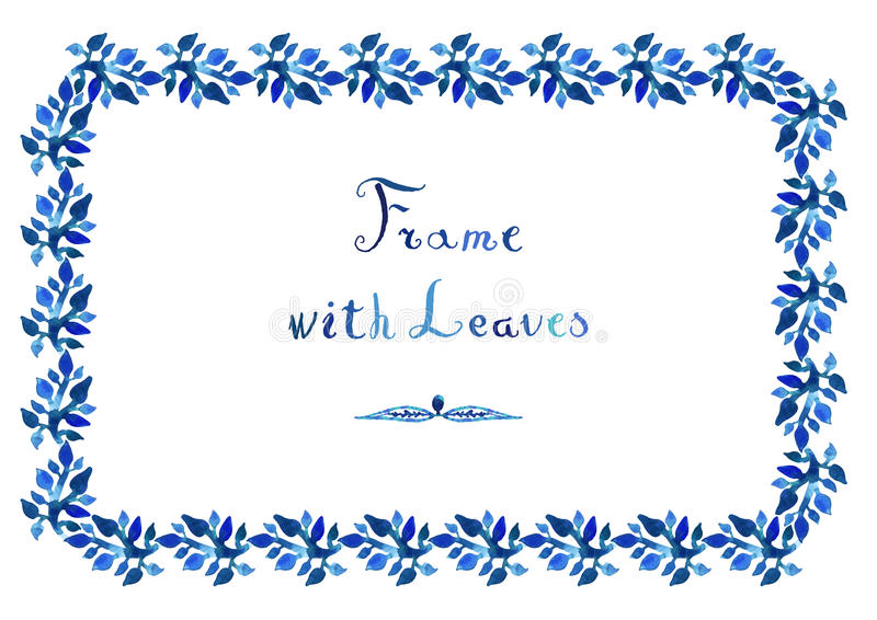 Watercolor leaves vector blue frame with handwritten cursive text. Watercolor leaves vector frame with handwritten cursive text (horizontal in blue colors stock illustration