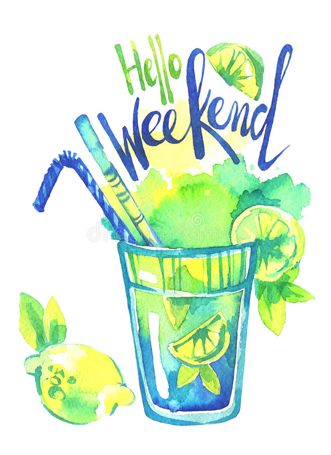 Watercolor mojito cocktail, Words Hello Weekend. Summer hand painted illustration. Party, drinks. vector illustration