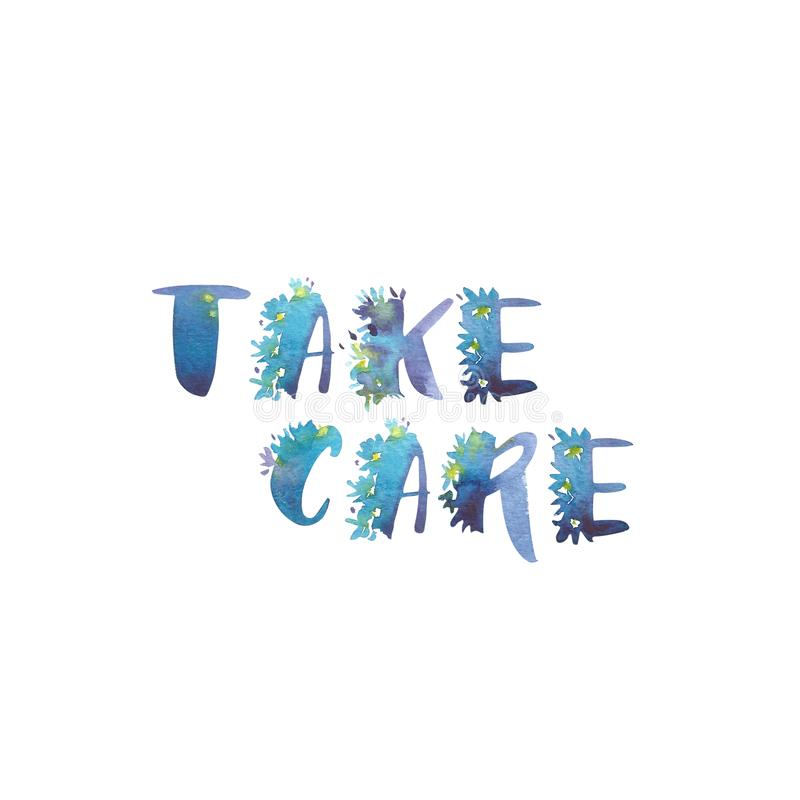 Watercolor phrase - Take care. Exclusive Custom Characters. Hand Lettering and Typographic art for Designs: Logo, for. Poster, Invitation, Card, etc. Brush royalty free illustration